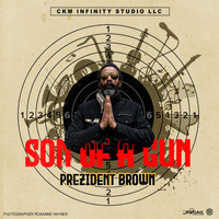 Prezident Brown - Son of a Gun