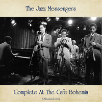 The Jazz Messengers - Complete At The Cafe Bohemia (Remastered 2020)