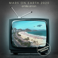 Emilie Simon - Mars on Earth 2020 (Staycation Edition)