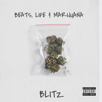 Blitz - Beats, Life & Marijuana (Explicit)