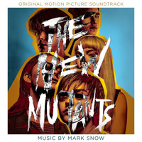 Mark Snow - The New Mutants (Original Motion Picture Soundtrack)