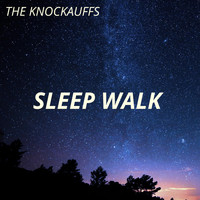 The Knockauffs - Sleep Walk