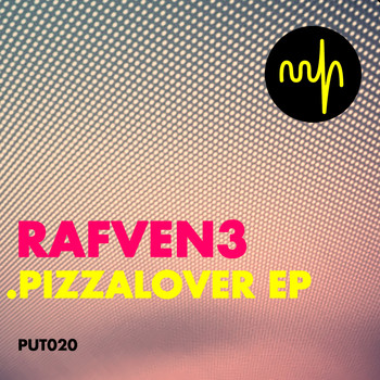 Rafven3 - Pizza Lover EP