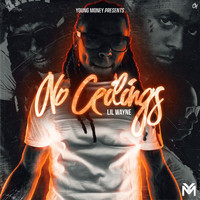 Lil Wayne - No Ceilings (Explicit)