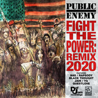 Public Enemy - Fight The Power: Remix 2020