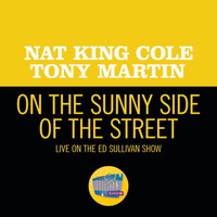 Nat King Cole - On the Sunny Side Of The Street (Live On The Ed Sullivan Show, May 6, 1956)