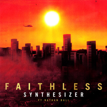 Faithless - Synthesizer (feat. Nathan Ball)