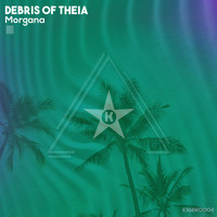 Debris of Theia - Morgana
