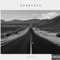 Solo - Everyday (Explicit)