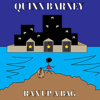 Quinn Barney - Ran Up A Bag (Explicit)