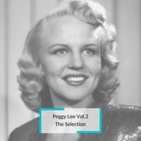 Peggy Lee - Peggy Lee Vol.2 - The Selection