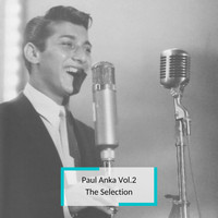 Paul Anka - Paul Anka Vol.2 - The Selection