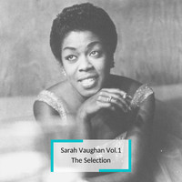 Sarah Vaughan - Sarah Vaughan Vol.1 - The Selection
