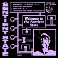 Sentient State - Welcome To The Sentient State