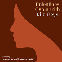 "Rita Reys - Valentines Again with Rita Reys - Featuring ""It's A Lovely Way To Spend An Evening"""