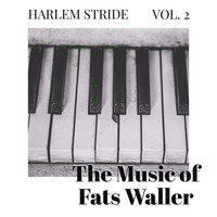 Fats Waller - Harlem Stride - Vol 2: The Music Of Fats Waller