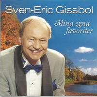 Sven-Eric Gissbol - Mina Egna Favoriter