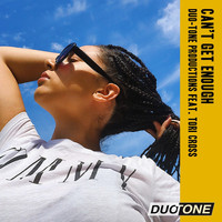 Duo-Tone Productions featuring Tori Cross - Can't Get Enough (Extended Version)