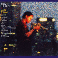Tom Harrell - Sail Away