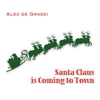 Alex de Grassi - Santa Claus Is Coming To Town