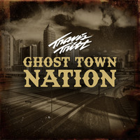Travis Tritt - Ghost Town Nation