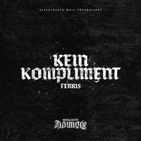 Ferris MC - Kein Kompliment (Explicit)