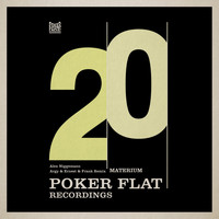 Alex Niggemann - Materium (Argy & Ernest & Frank Remix) (20 Years of Poker Flat)