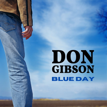 Don Gibson - Blue Day