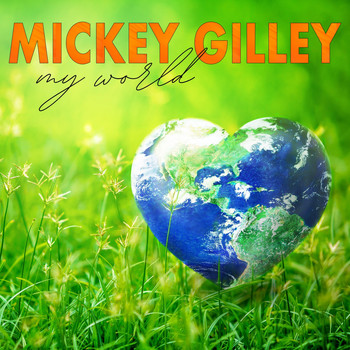 Mickey Gilley - My World