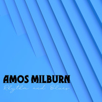 Amos Milburn - Rhythm and Blues