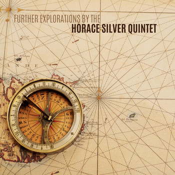 Horace Silver - Further Explorations