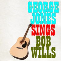George Jones - George Jones Sings Bob Wills