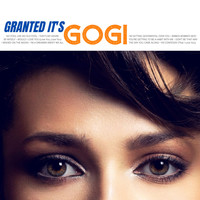 Gogi Grant - Granted... it's Gogi