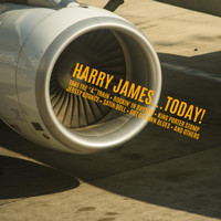 Harry James - Harry James ...Today