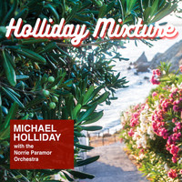 Michael Holliday - Holliday Mixture