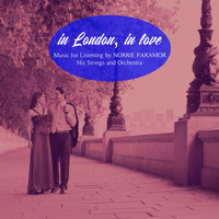 Norrie Paramor - In London, In Love