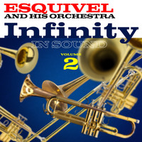 Esquivel - Infinity in Sound Volume 2