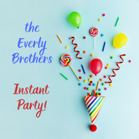 The Everly Brothers - Instant Party!
