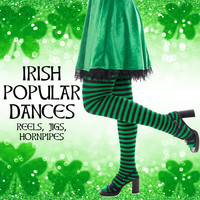 Various Artists - Irish Popular Dances: Reels, Jigs, Hornpipes