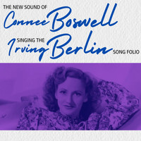 Connee Boswell - The Irving Berlin Song Folio
