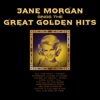 Jane Morgan - Jane Morgan Sings the Great Golden Hits