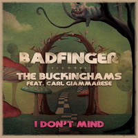 Badfinger - I Don't Mind