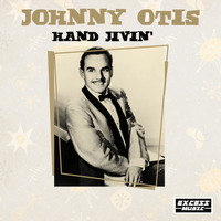 Johnny Otis - Hand Jivin'