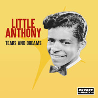 Little Anthony - Tears and Dreams