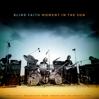 Blind Faith - Moment in the Sun (Live)