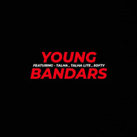 Bella - Young Bandars (Explicit)
