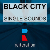 Black City - Single Sounds