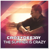 CrazYdeejay - The Summer is Crazy