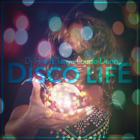 Dj Fire - Disco Life