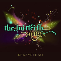 CrazYdeejay - The Butterfly Song